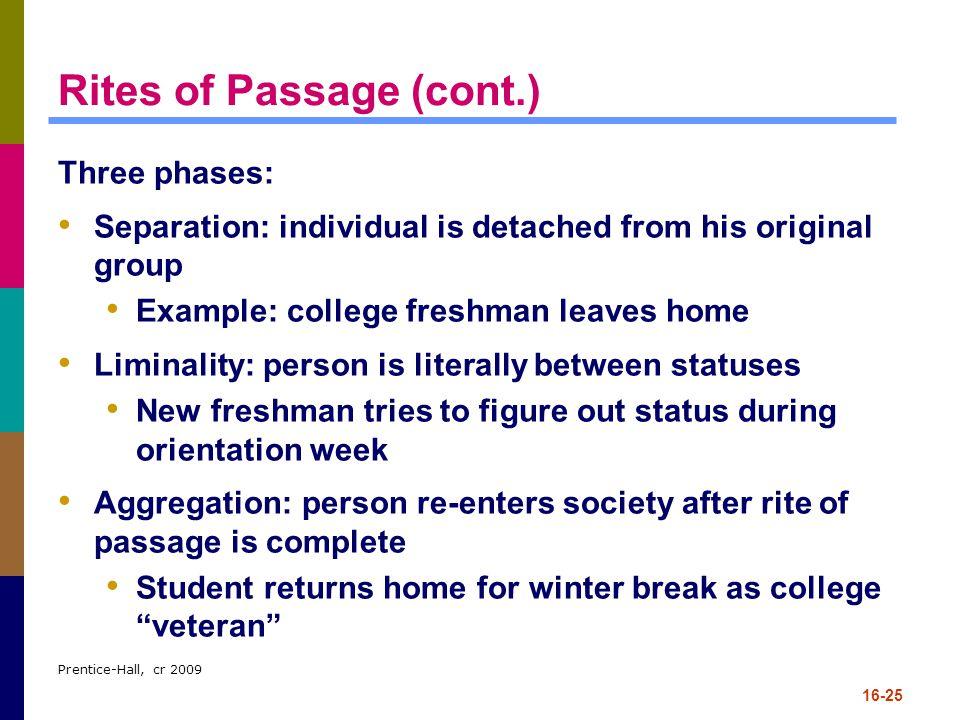 Rites of Passage (cont.)