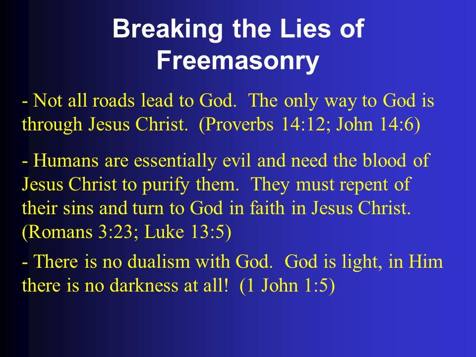 Breaking the Lies of Freemasonry