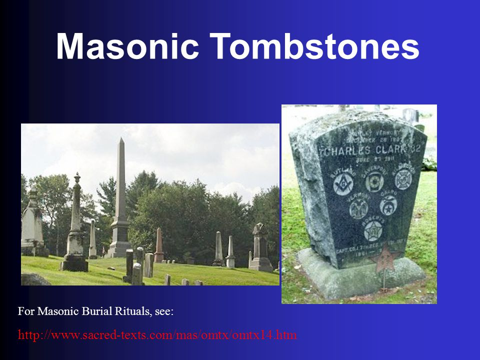 Masonic Tombstones http://www.sacred-texts.com/mas/omtx/omtx14.htm