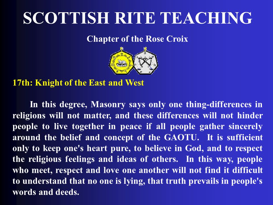 SCOTTISH RITE TEACHING Chapter of the Rose Croix