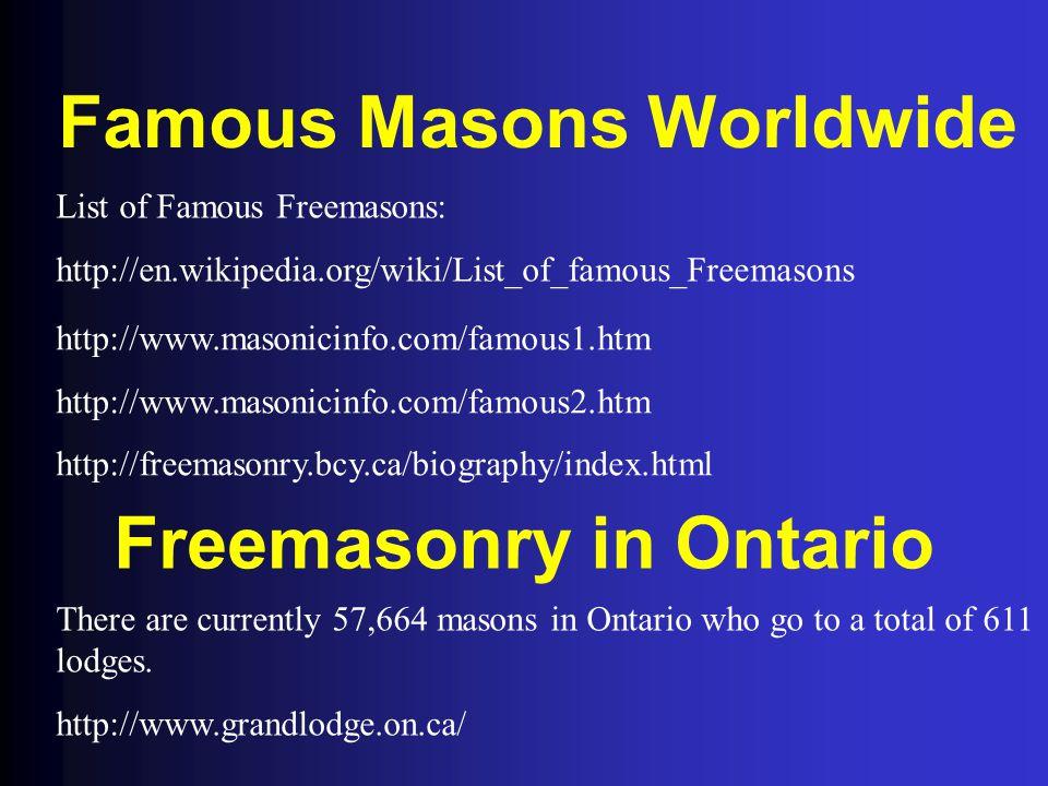Famous Masons Worldwide Freemasonry in Ontario