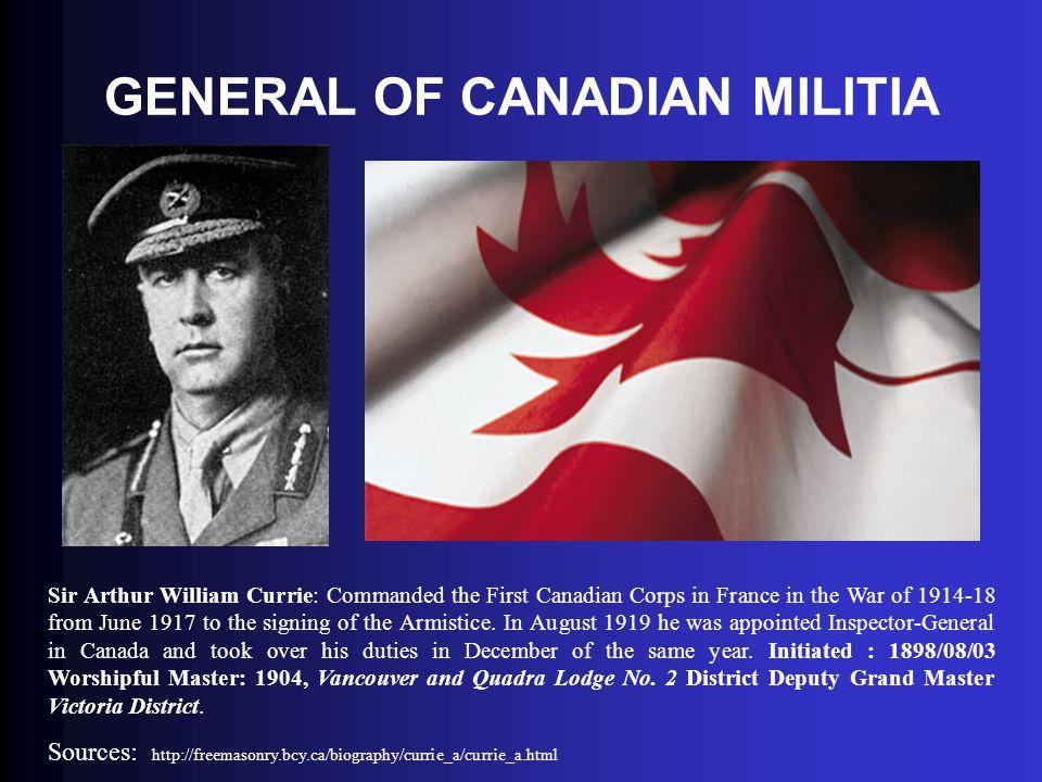 GENERAL OF CANADIAN MILITIA