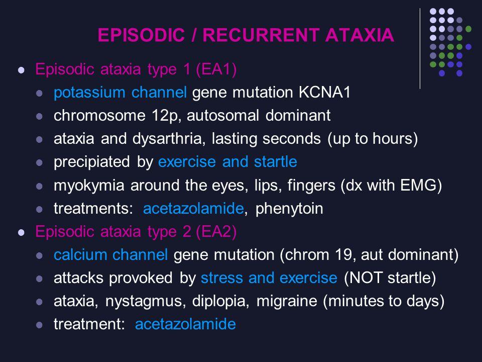 EPISODIC / RECURRENT ATAXIA