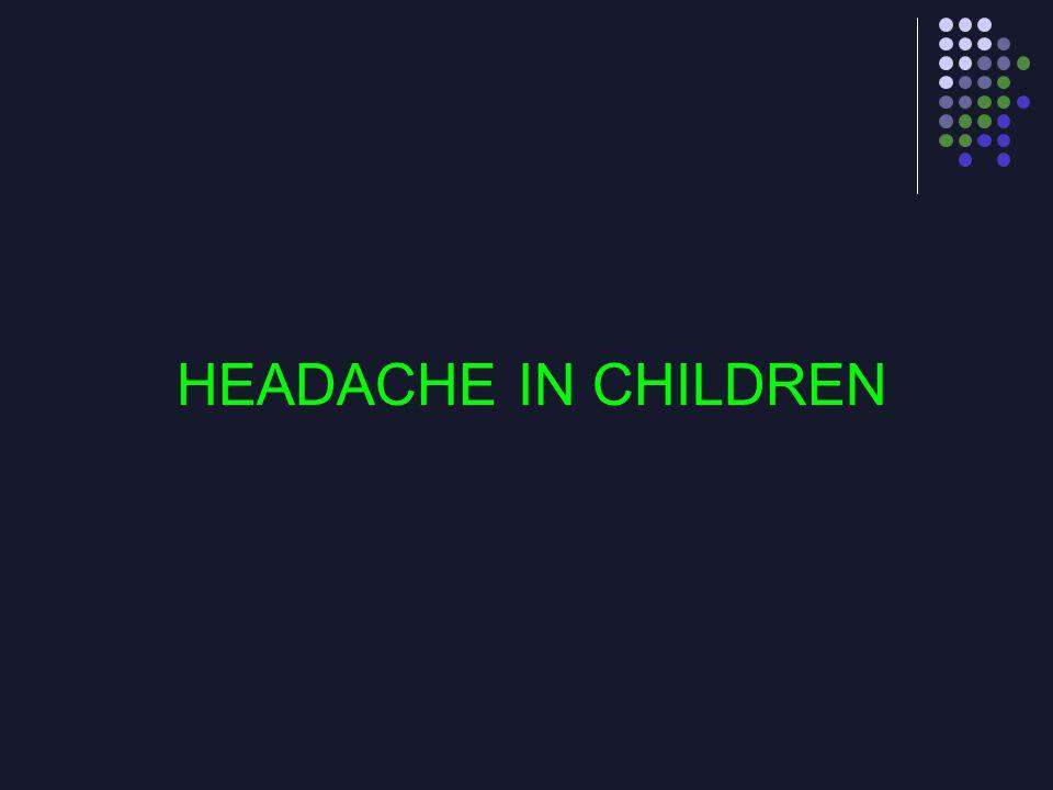 HEADACHE IN CHILDREN