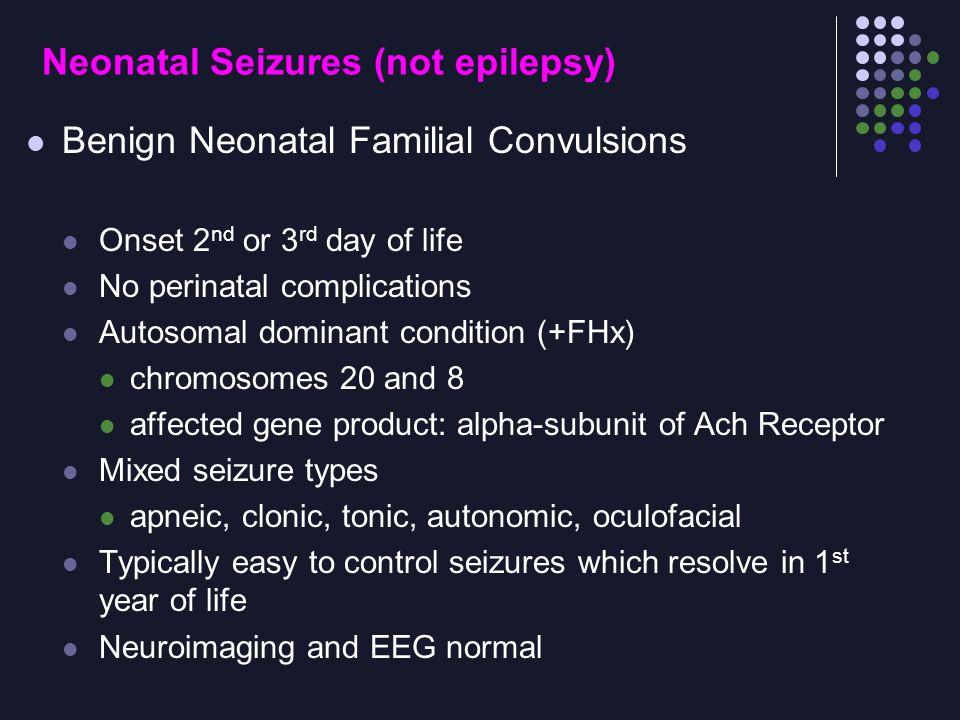 Neonatal Seizures (not epilepsy)