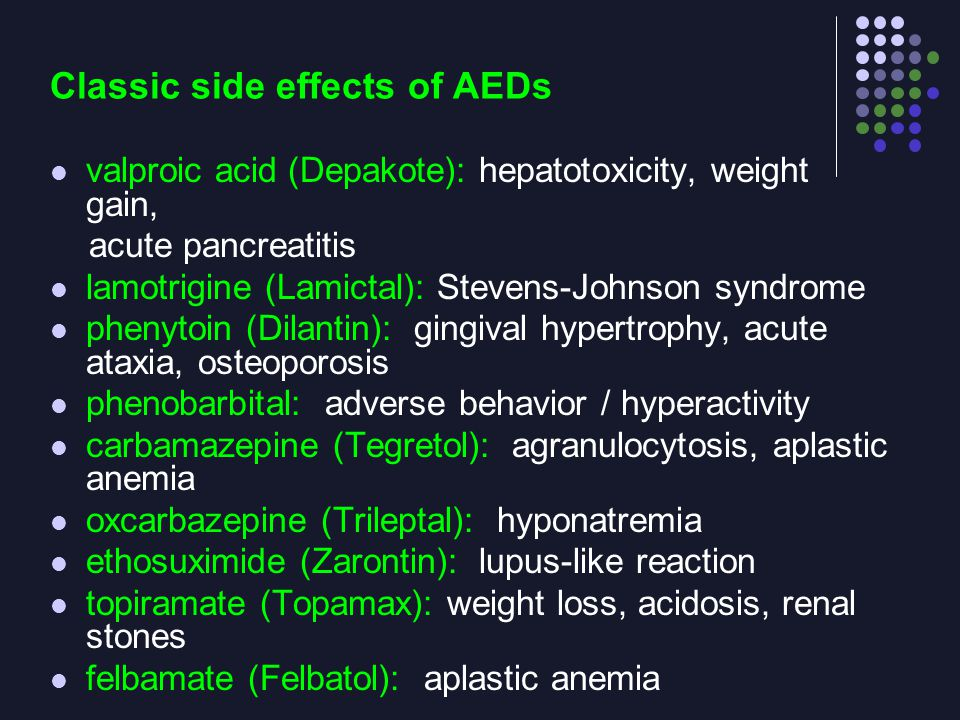 Classic side effects of AEDs