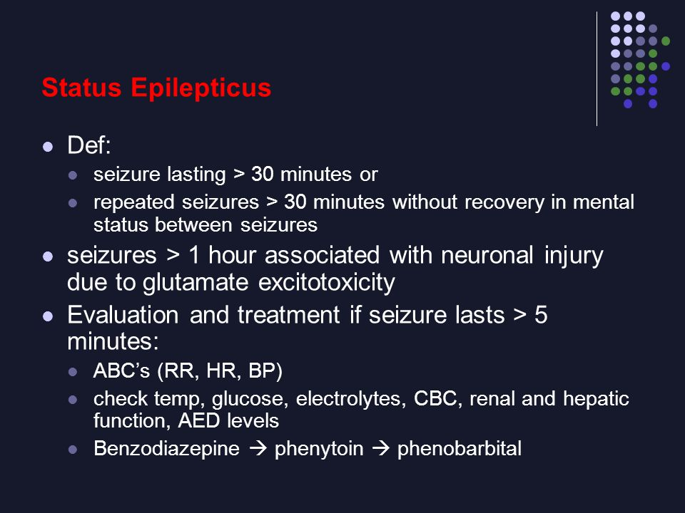 Status Epilepticus Def:
