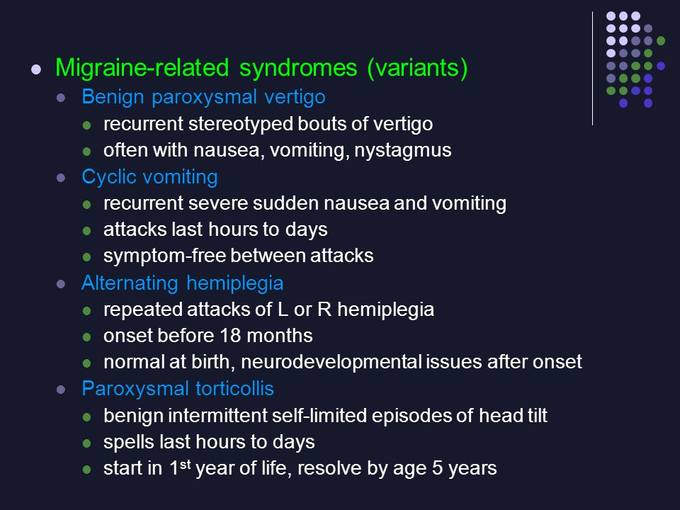 Migraine-related syndromes (variants)
