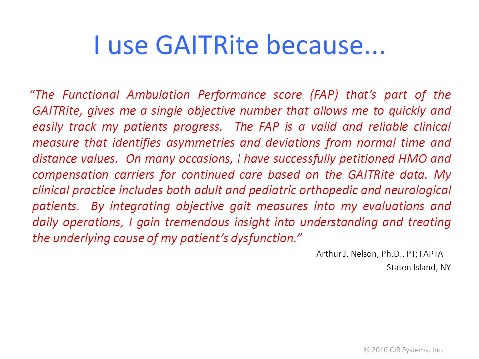 I use GAITRite because...