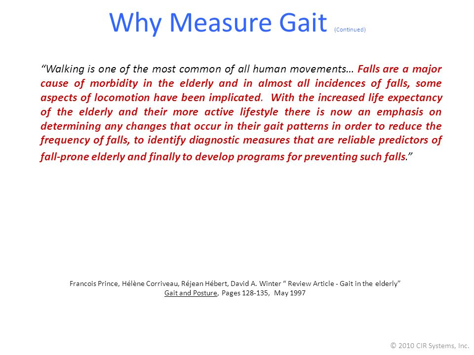 Why Measure Gait (Continued)