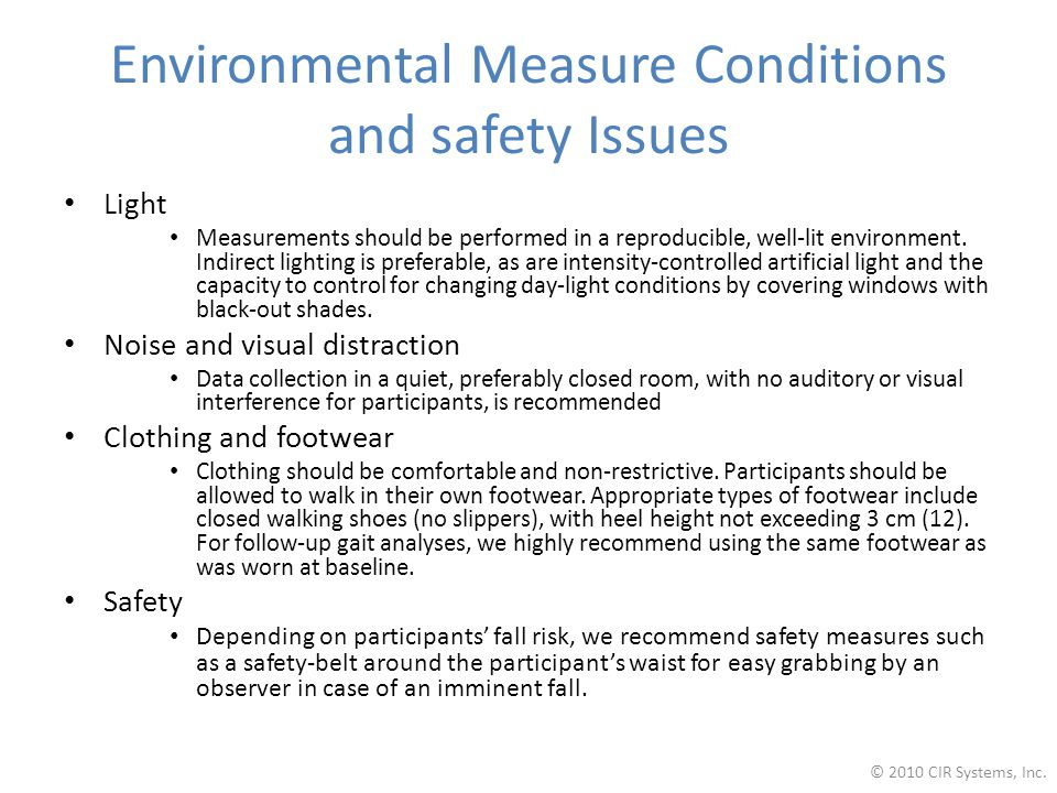 Environmental Measure Conditions and safety Issues