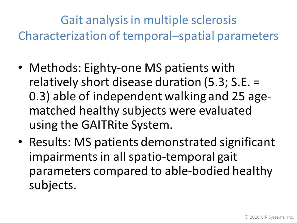 Gait analysis in multiple sclerosis Characterization of temporal–spatial parameters