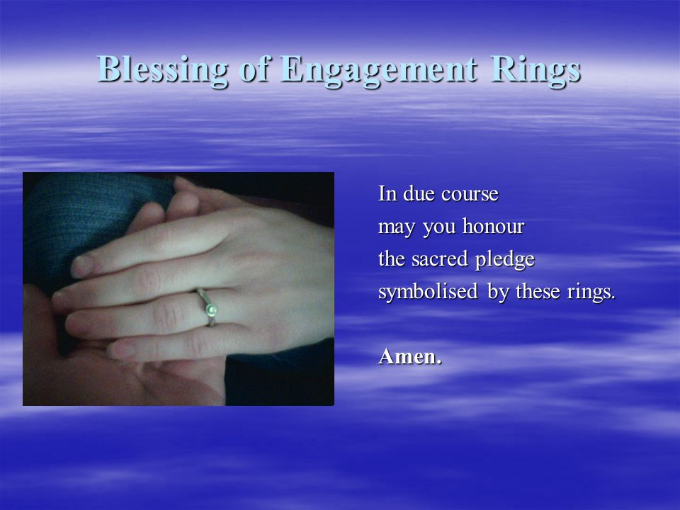 Blessing of Engagement Rings