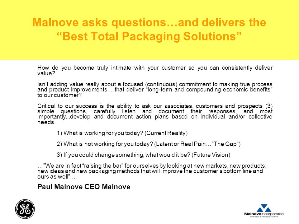 Malnove asks questions…and delivers the Best Total Packaging Solutions