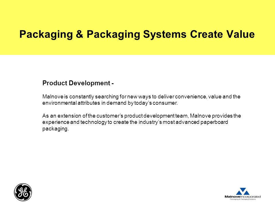 Packaging & Packaging Systems Create Value