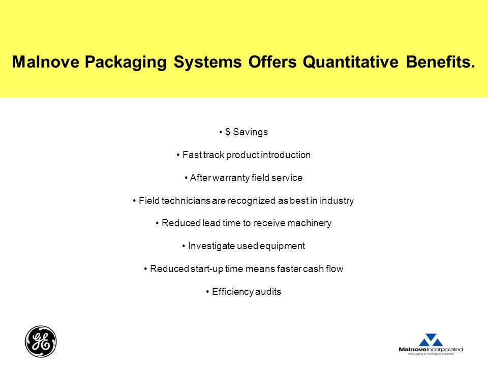 Malnove Packaging Systems Offers Quantitative Benefits.