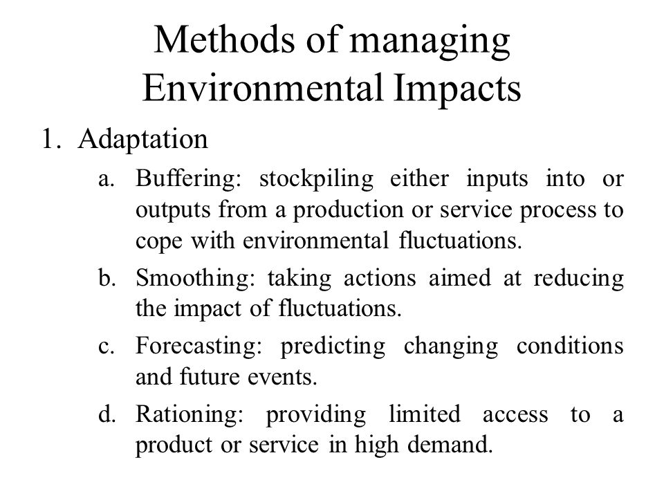 Methods of managing Environmental Impacts