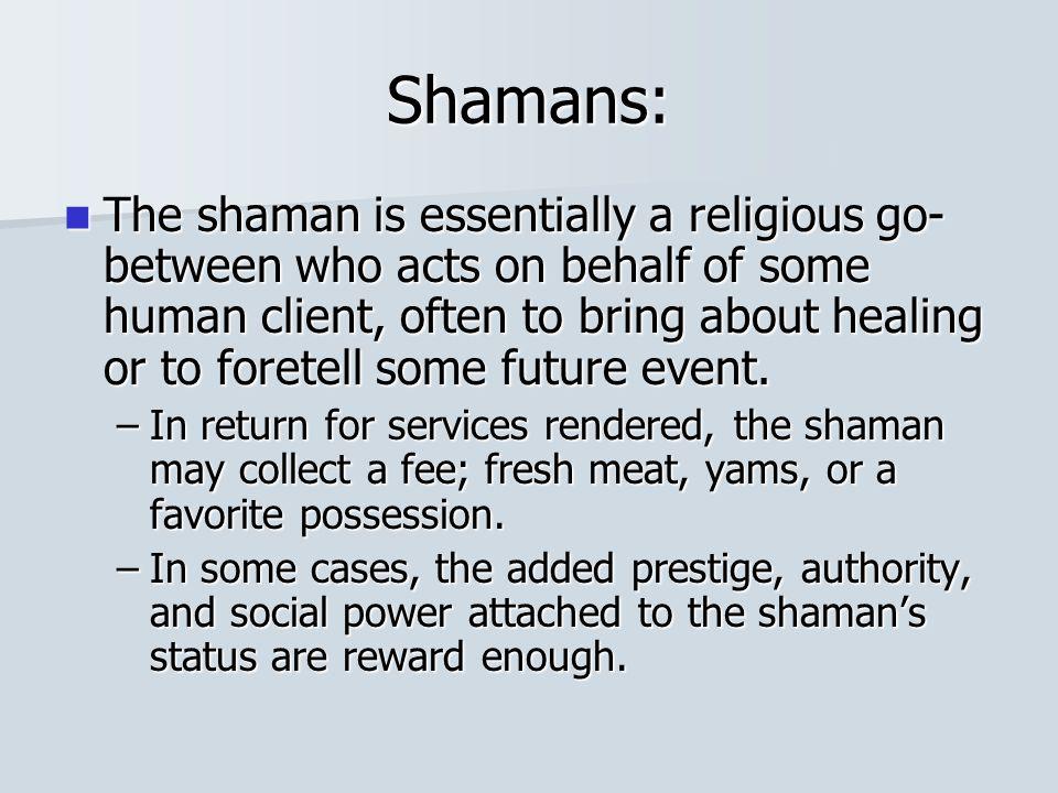 Shamans: