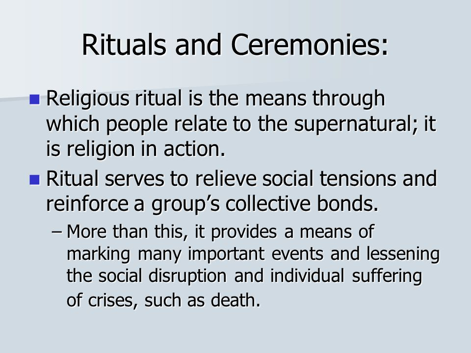 Rituals and Ceremonies: