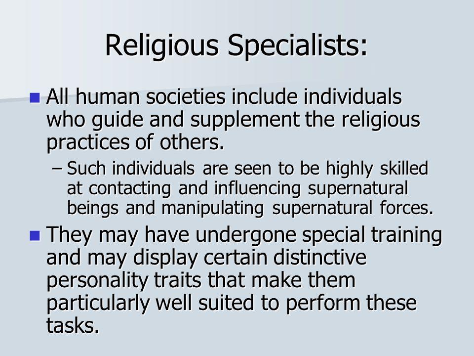 Religious Specialists: