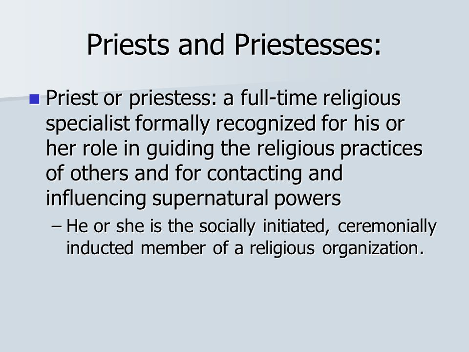 Priests and Priestesses: