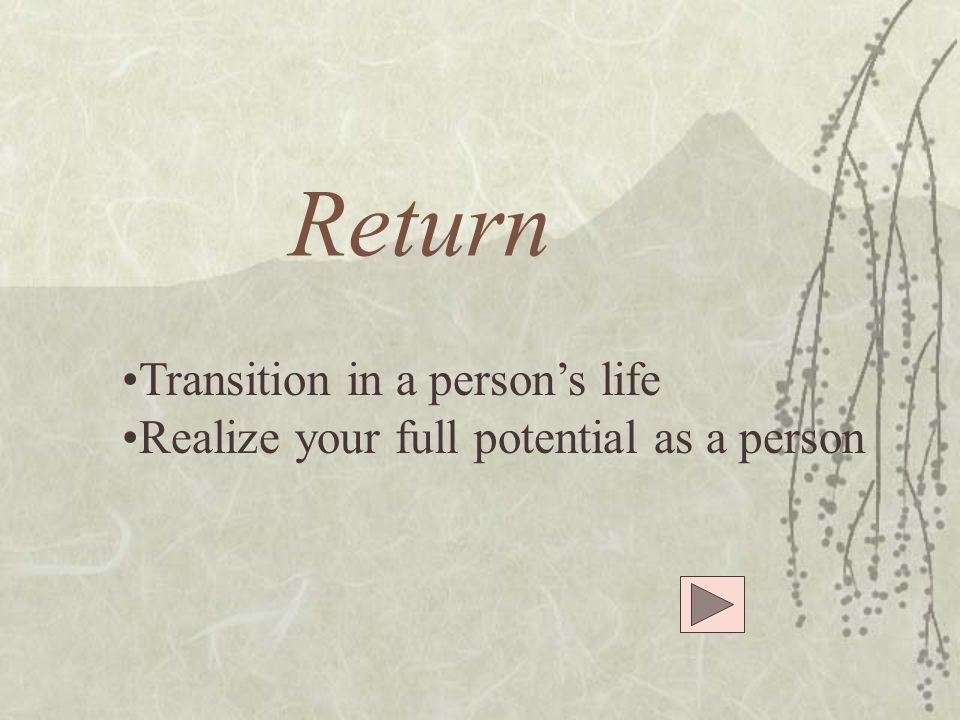 Return Transition in a person's life