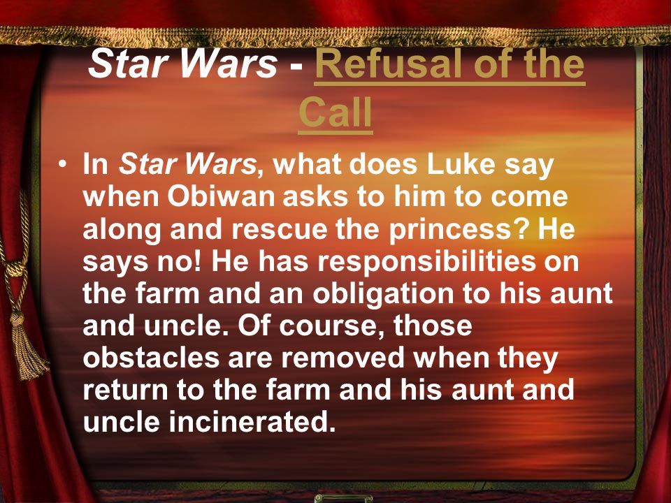 Star Wars - Refusal of the Call