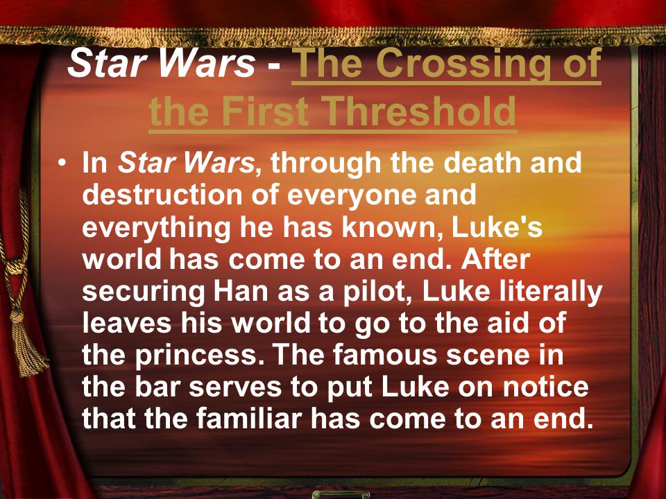Star Wars - The Crossing of the First Threshold
