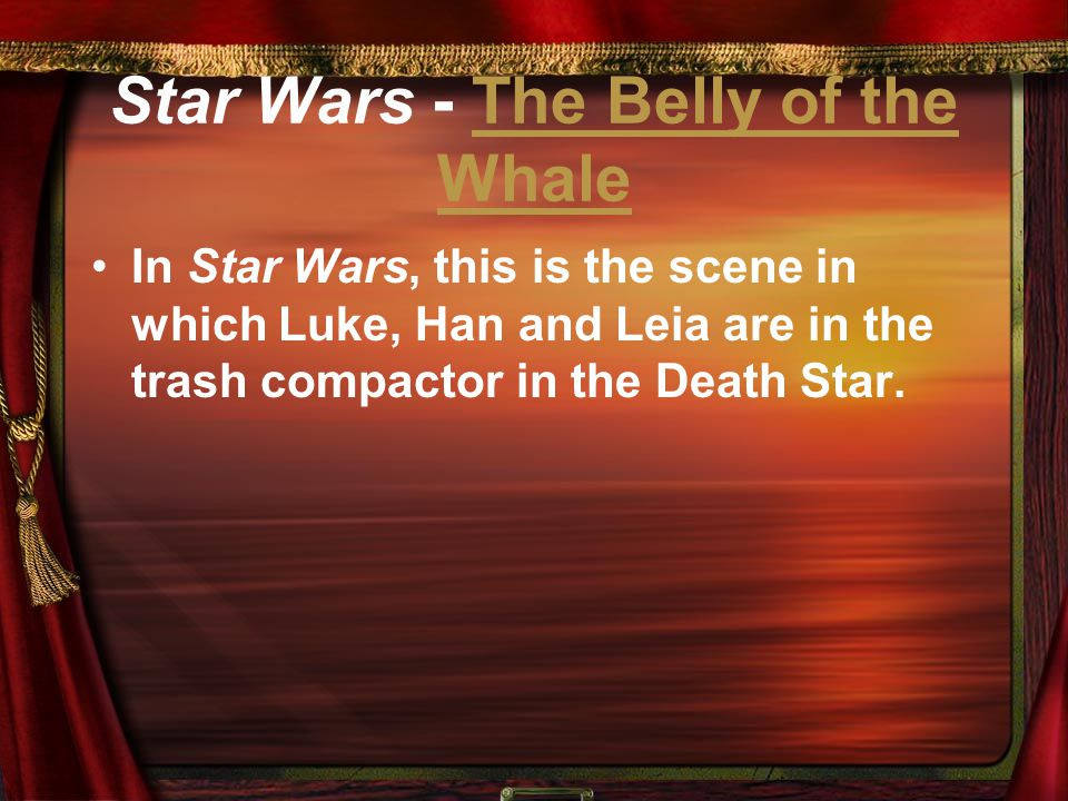 Star Wars - The Belly of the Whale