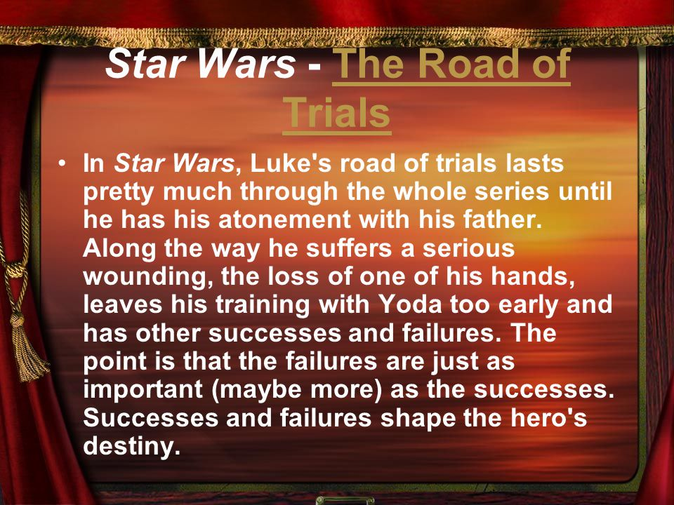Star Wars - The Road of Trials