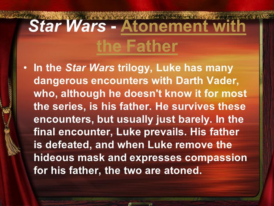 Star Wars - Atonement with the Father