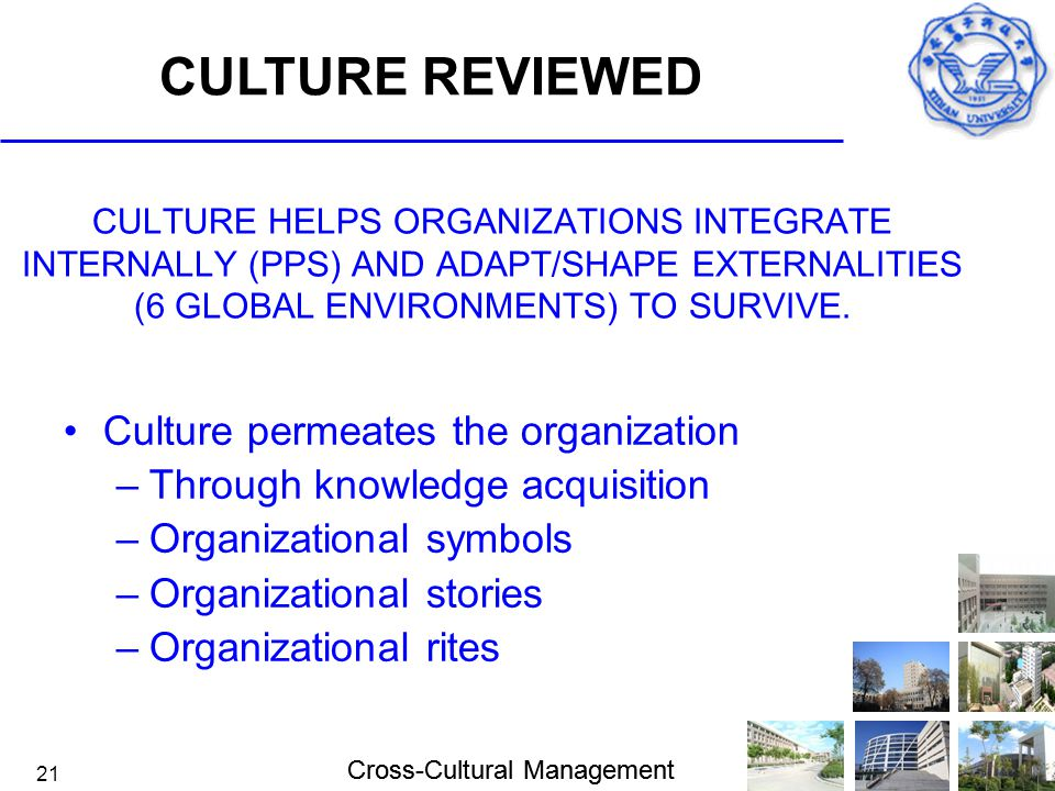 CULTURE REVIEWED Culture permeates the organization