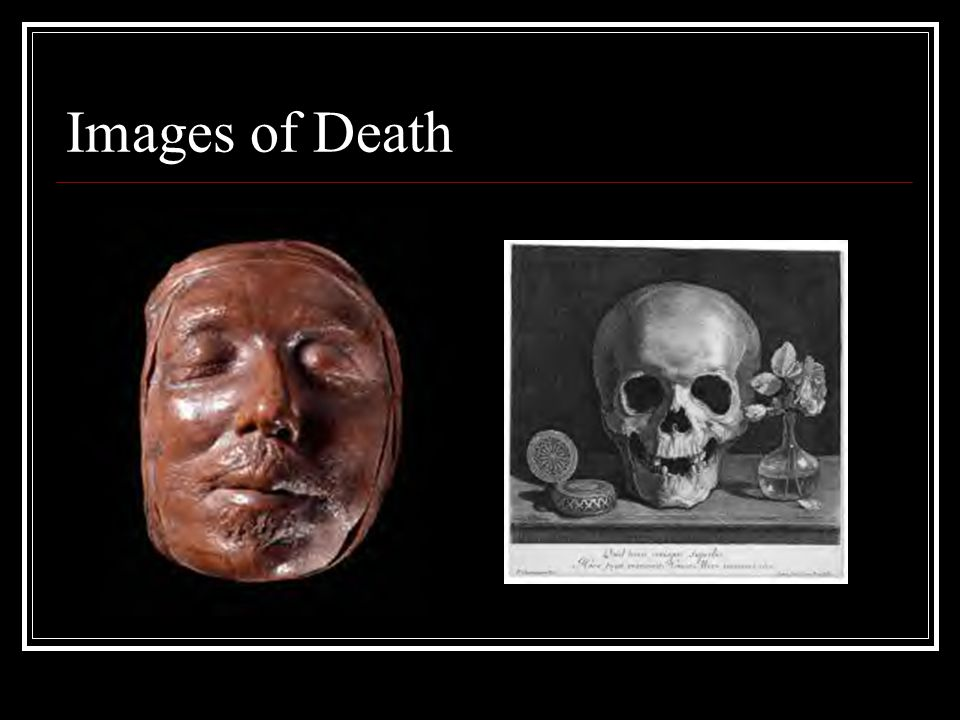 Images of Death 1. Oliver Cromwell's death mask 2. Morin, Memento Mori