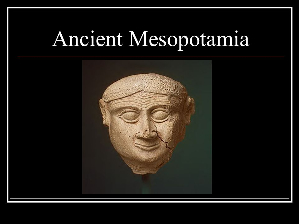 Ancient Mesopotamia Head of a male, Old Babylonian; 2000–1600 B.C. Mesopotamia