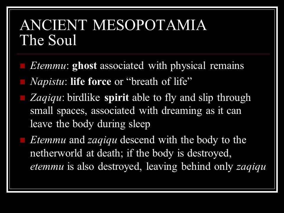 ANCIENT MESOPOTAMIA The Soul