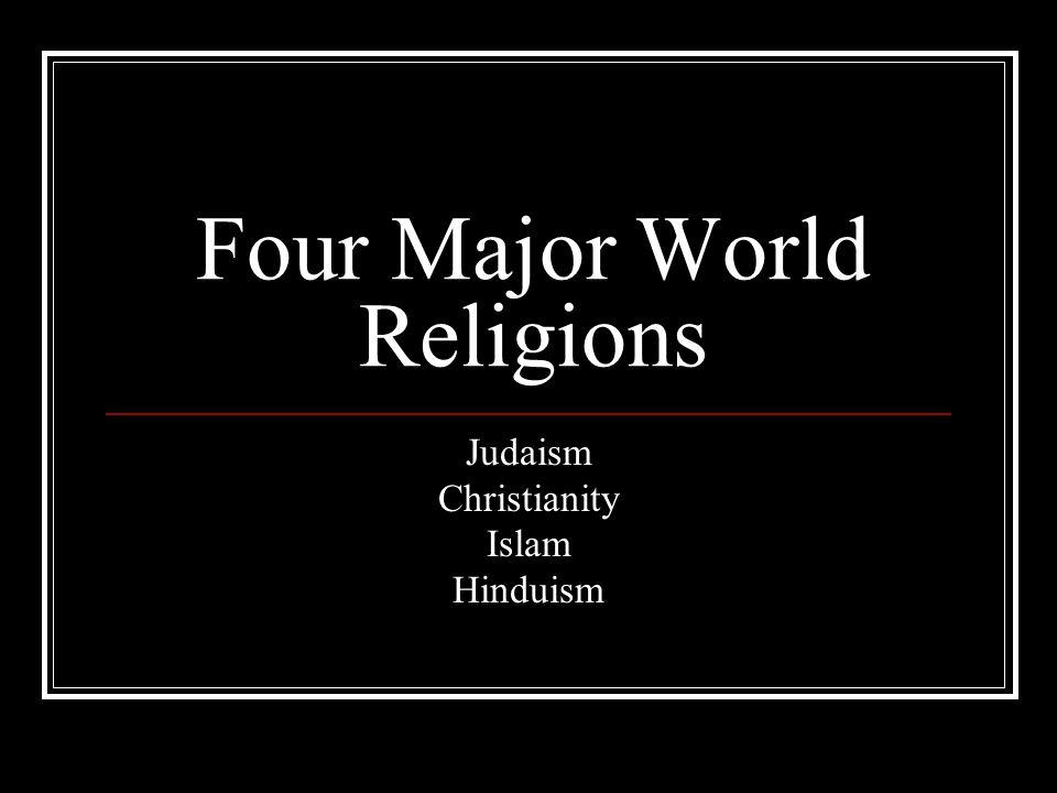 Four Major World Religions