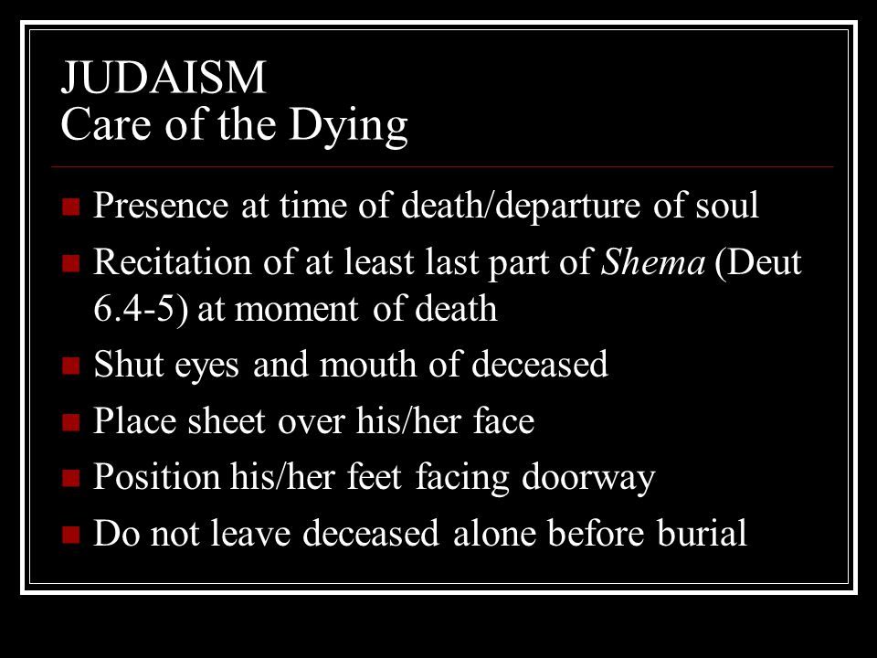 JUDAISM Care of the Dying