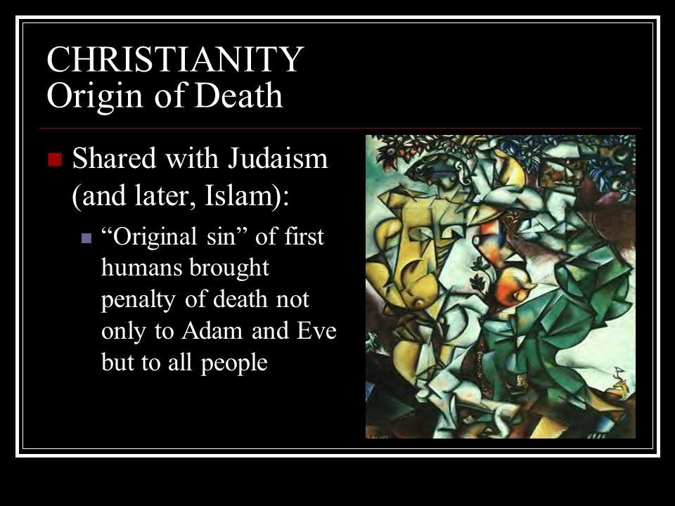 CHRISTIANITY Origin of Death