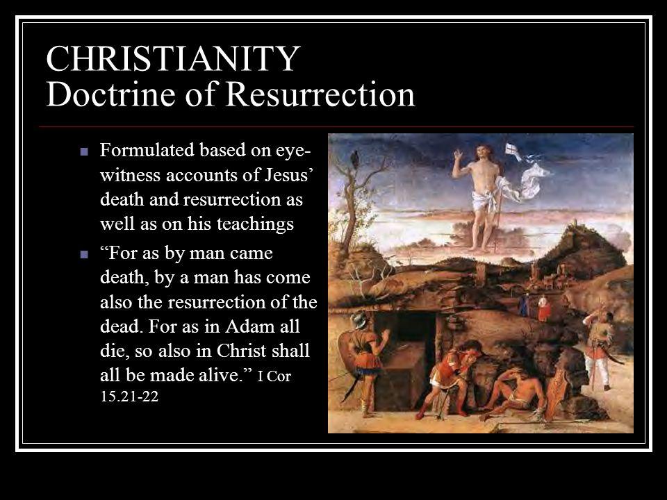 CHRISTIANITY Doctrine of Resurrection