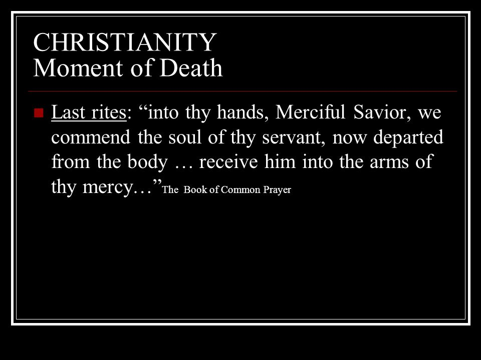 CHRISTIANITY Moment of Death