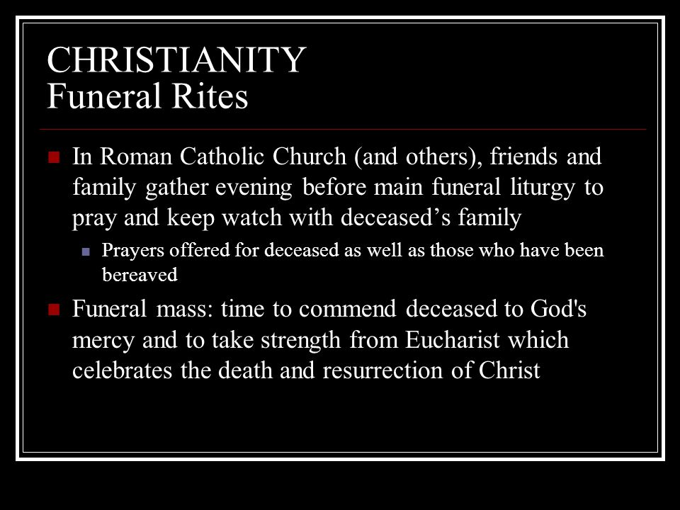 CHRISTIANITY Funeral Rites