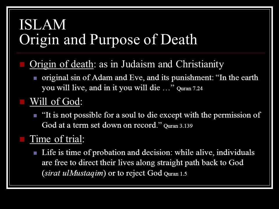 ISLAM Origin and Purpose of Death