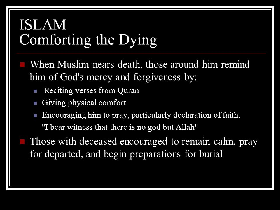 ISLAM Comforting the Dying