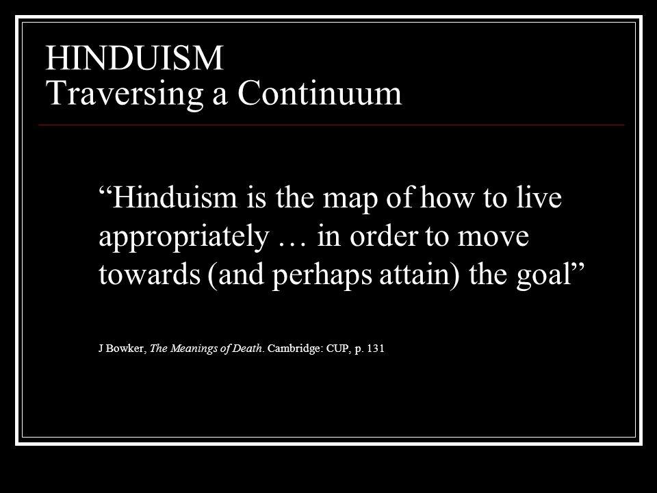HINDUISM Traversing a Continuum