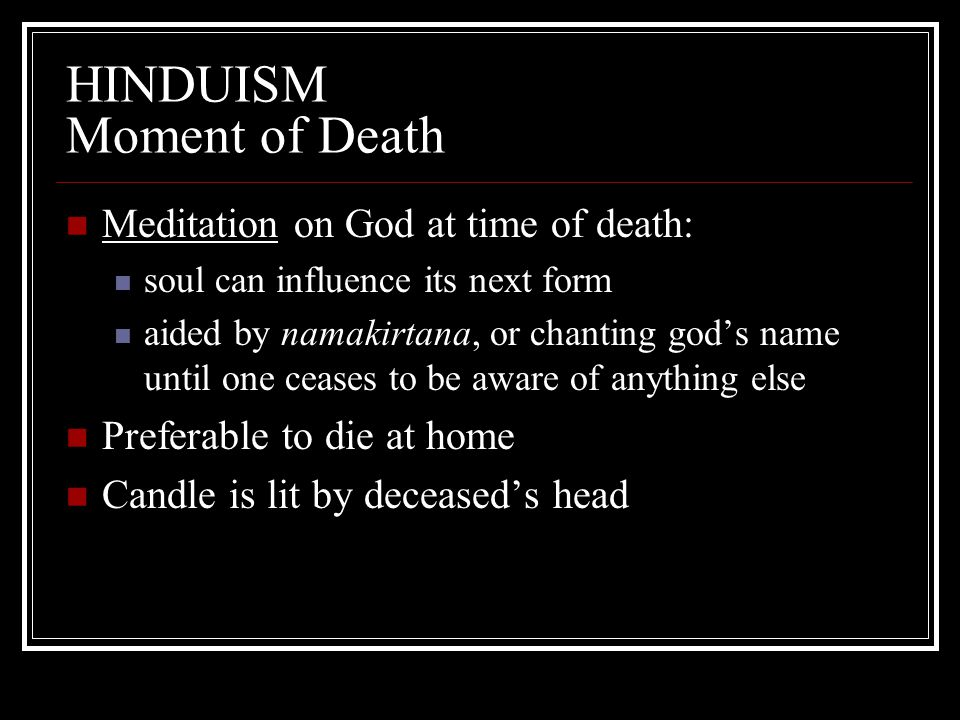 HINDUISM Moment of Death