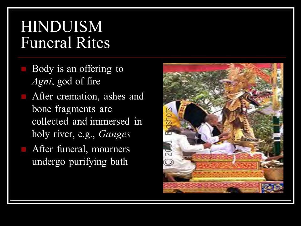 HINDUISM Funeral Rites