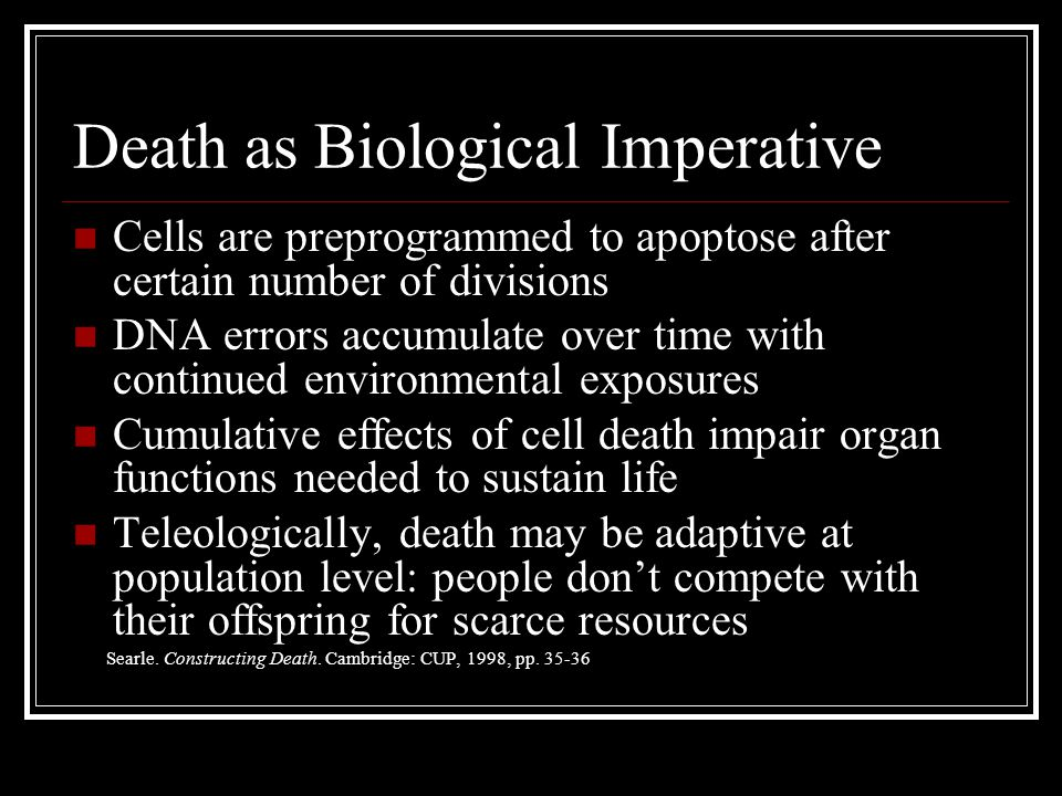 Death as Biological Imperative