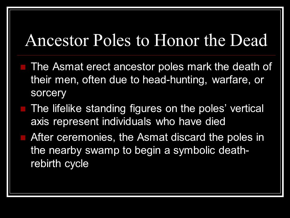 Ancestor Poles to Honor the Dead