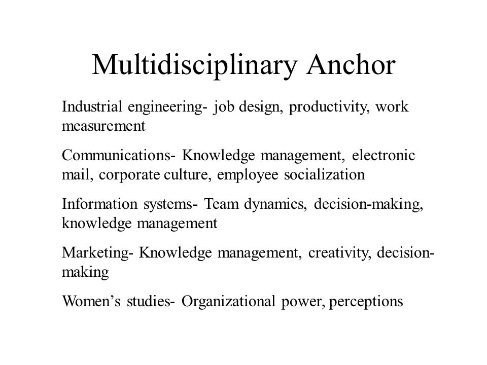 Multidisciplinary Anchor