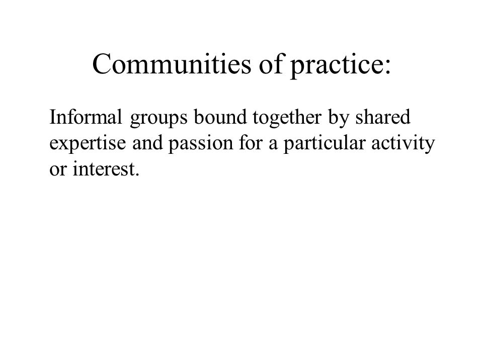 Communities of practice: